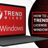 How to Activate Trend Micro License